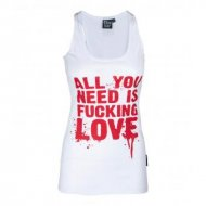 """All you need is fucking love"" Tank Top"