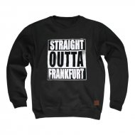 Straight Outta Frankfurt Sweater schwarz