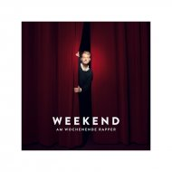 Weekend - Am Wochenende Rapper CD